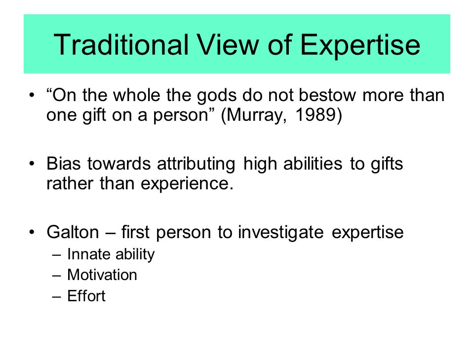 Traditional View of Expertise