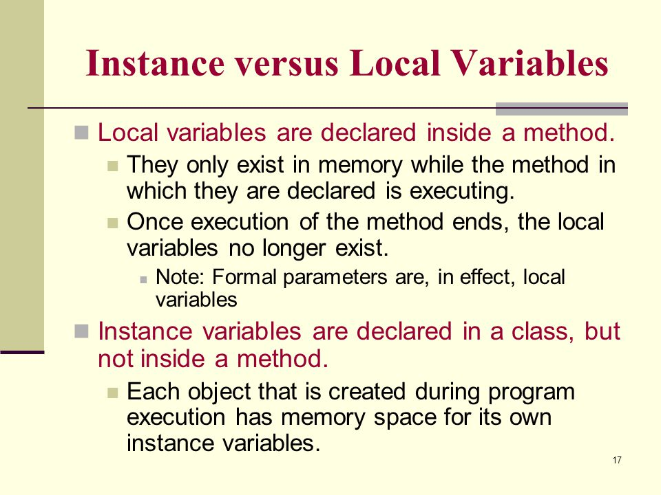Instance versus Local Variables