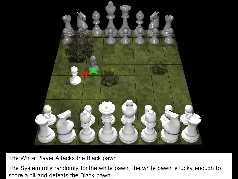 The White Player Attacks the Black pawn.