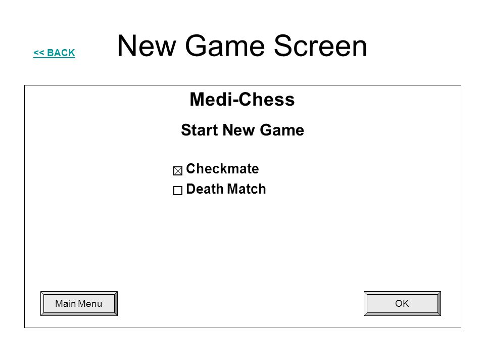 New Game Screen Medi-Chess Start New Game Checkmate Death Match