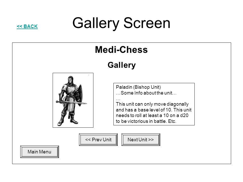 Gallery Screen Medi-Chess Gallery << BACK Paladin (Bishop Unit)
