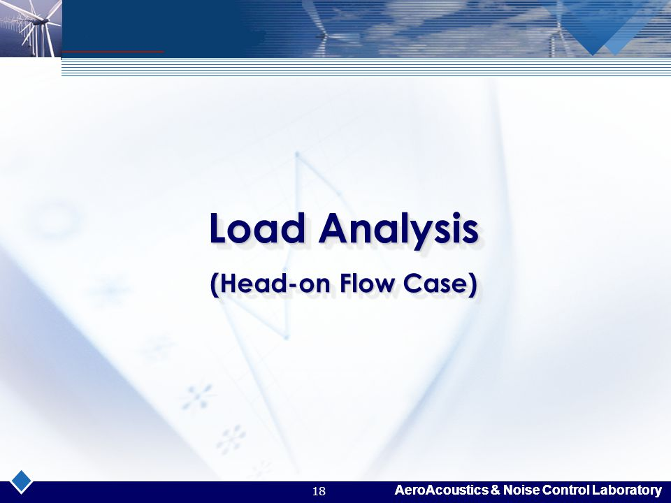 Load Analysis (Head-on Flow Case)