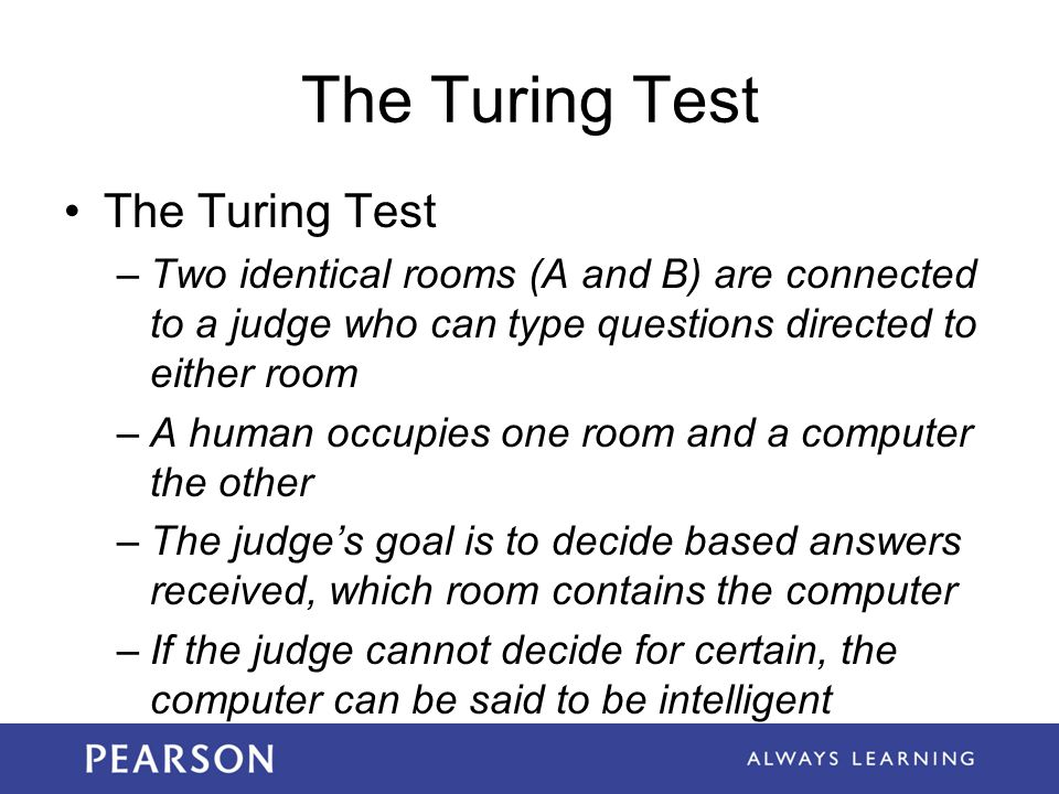 The Turing Test The Turing Test
