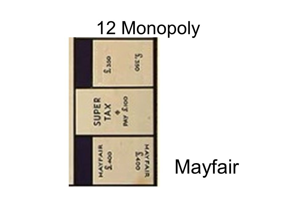 12 Monopoly Mayfair