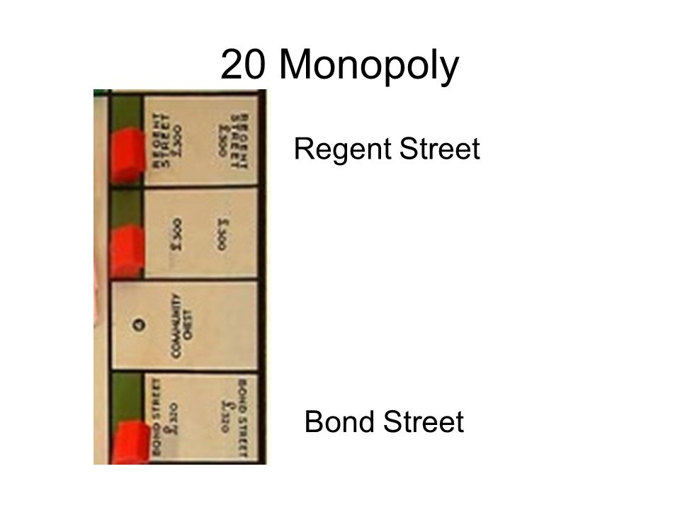 20 Monopoly Regent Street Bond Street