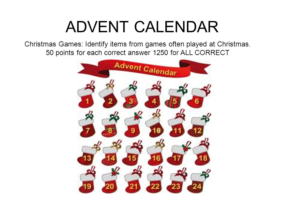 ADVENT CALENDAR Christmas Games: Identify items from games often played at Christmas.