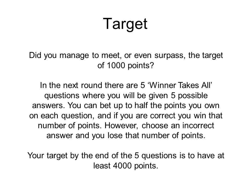 Did you manage to meet, or even surpass, the target of 1000 points
