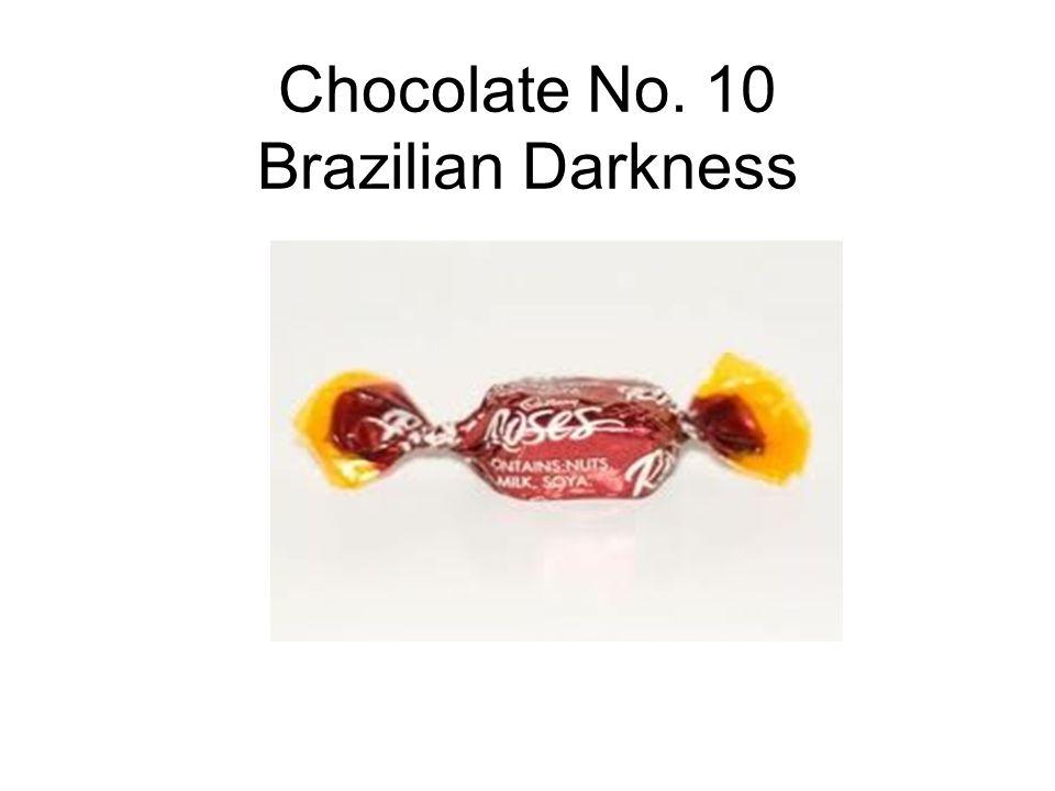 Chocolate No. 10 Brazilian Darkness