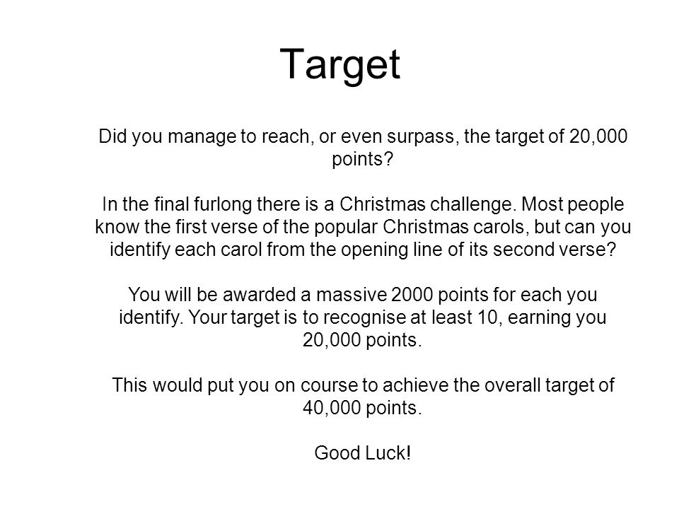 Did you manage to reach, or even surpass, the target of 20,000 points
