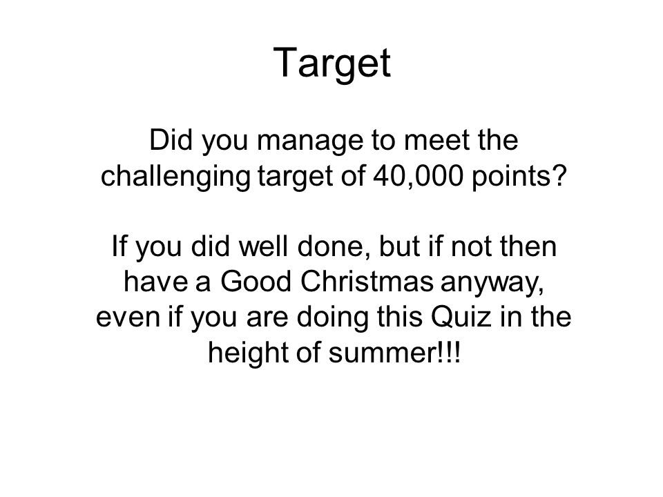 Did you manage to meet the challenging target of 40,000 points