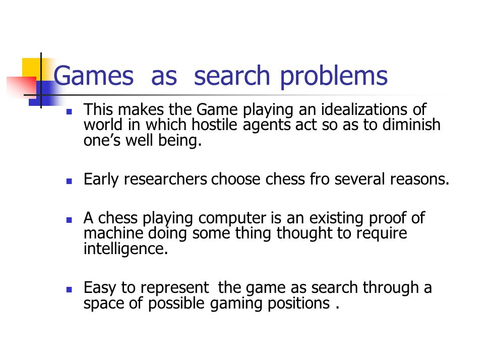 Games as search problems