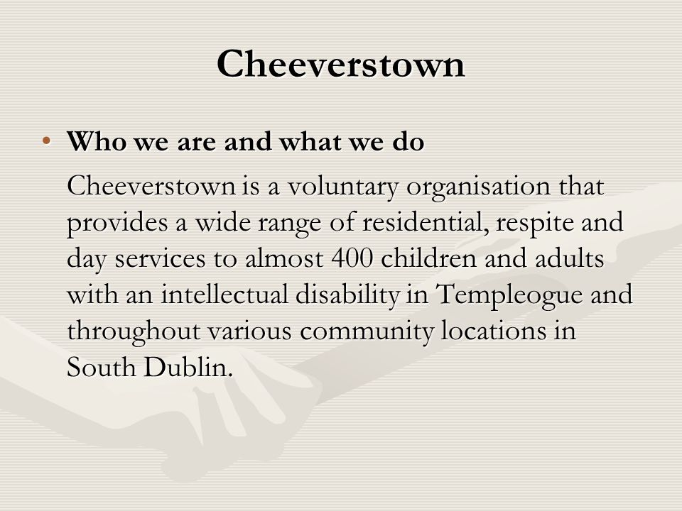Cheeverstown Who we are and what we do