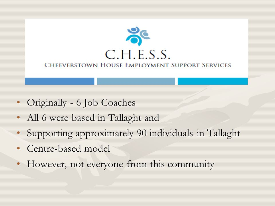 Originally - 6 Job Coaches