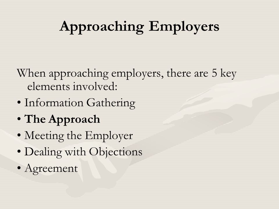 Approaching Employers