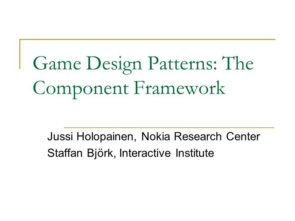 Game Design Patterns: The Component Framework