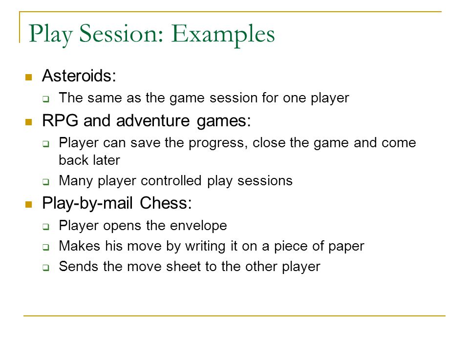 Play Session: Examples