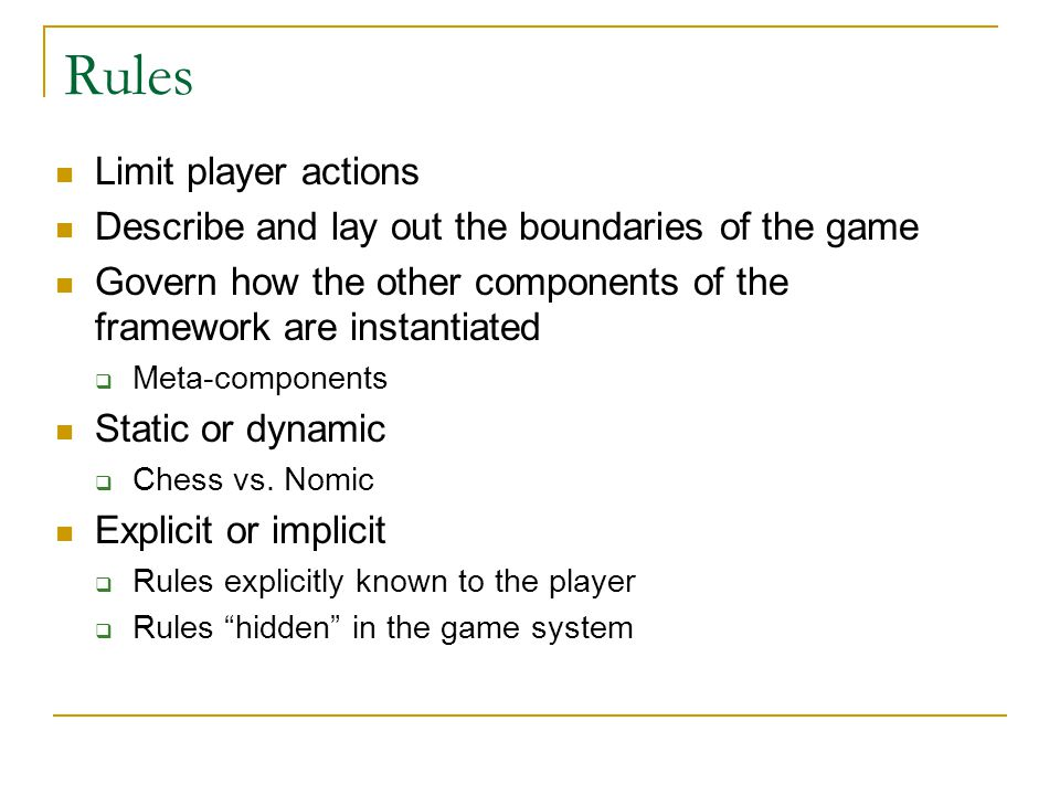 Rules Limit player actions