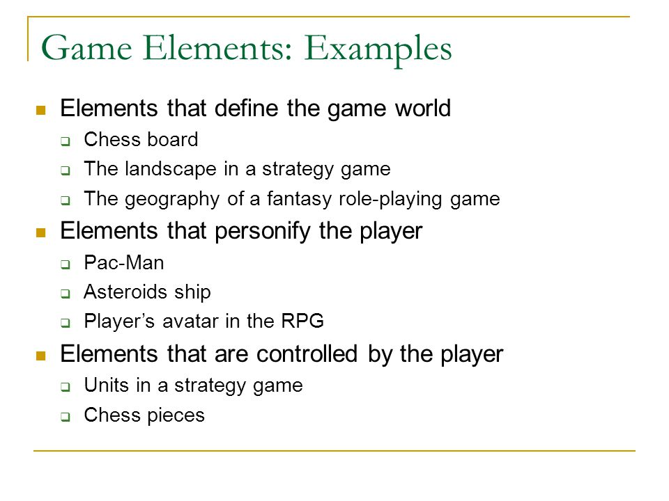Game Elements: Examples