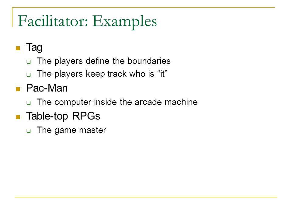 Facilitator: Examples