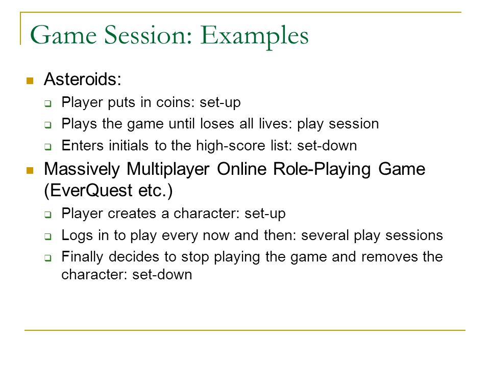 Game Session: Examples