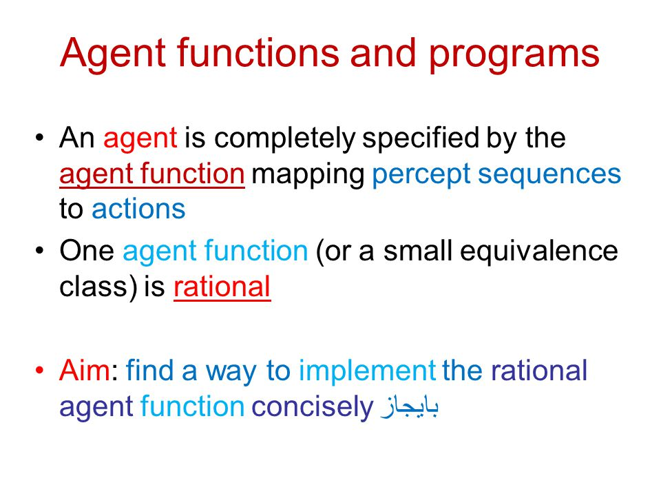 Agent functions and programs