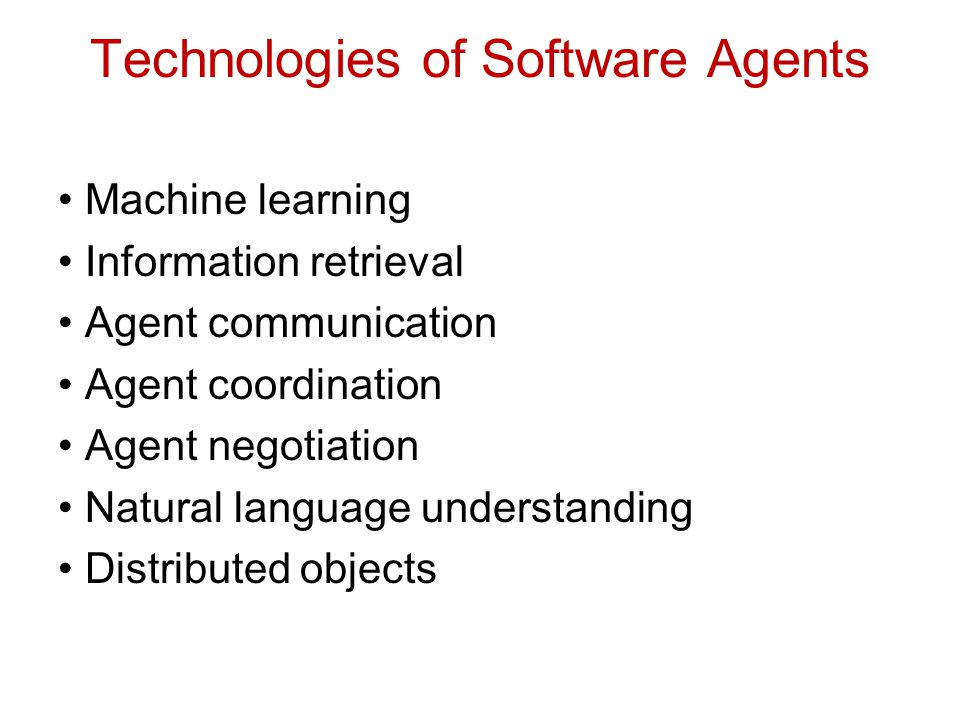 Technologies of Software Agents