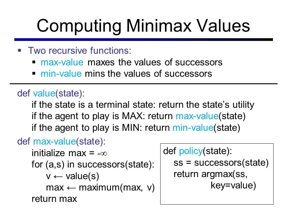 Computing Minimax Values