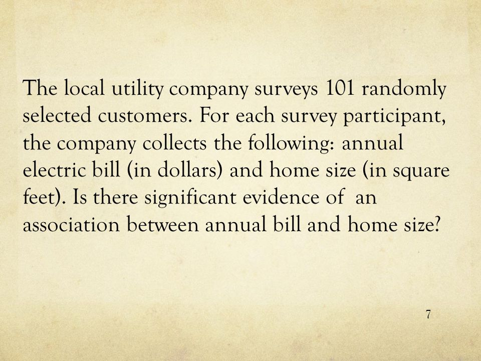 The local utility company surveys 101 randomly selected customers