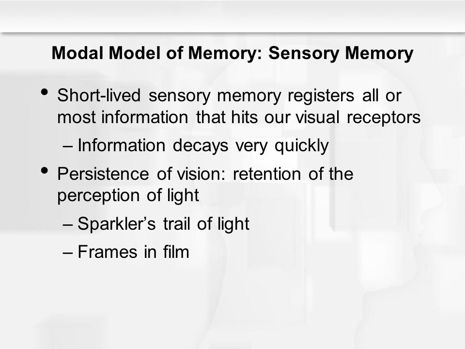Modal Model of Memory: Sensory Memory