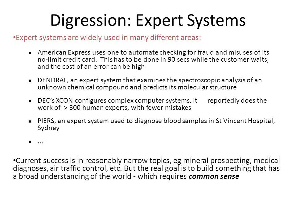 Digression: Expert Systems