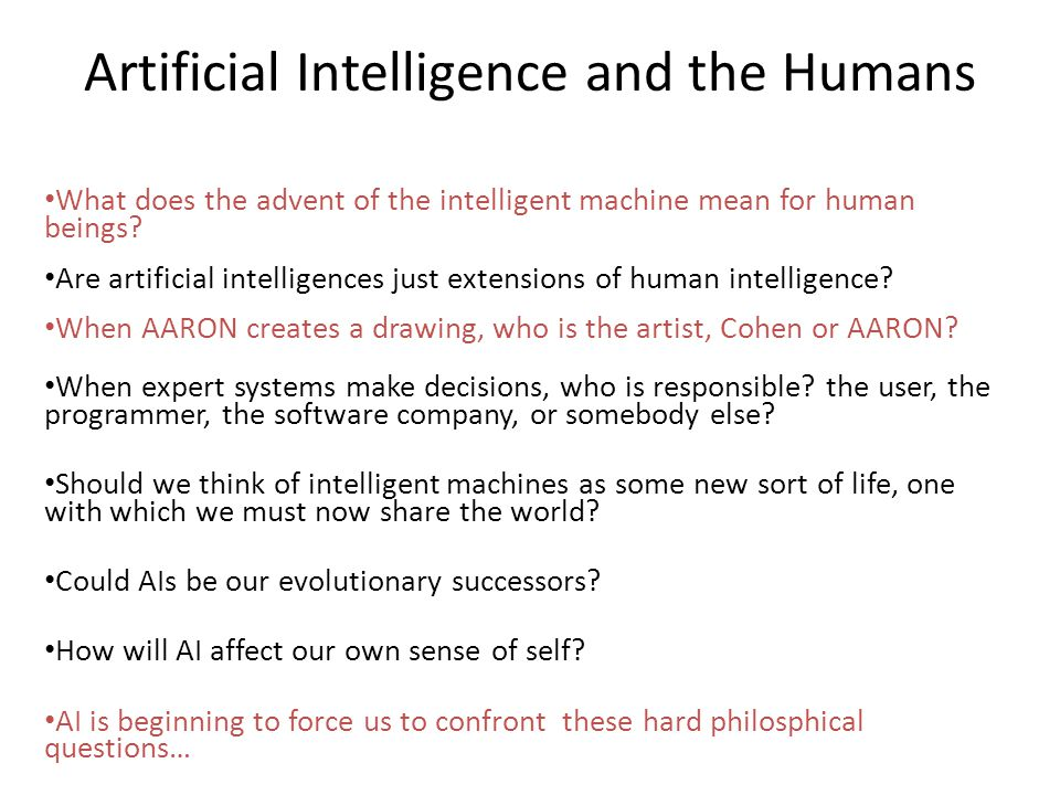 Artificial Intelligence and the Humans