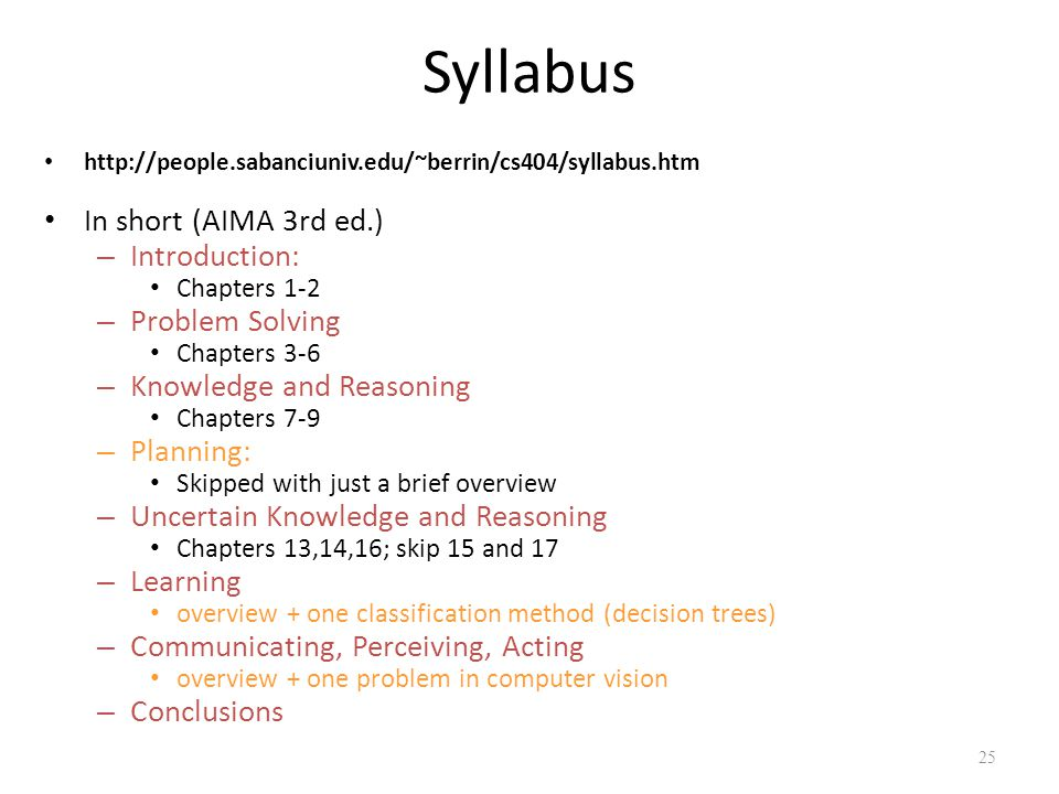 Syllabus In short (AIMA 3rd ed.) Introduction: Problem Solving