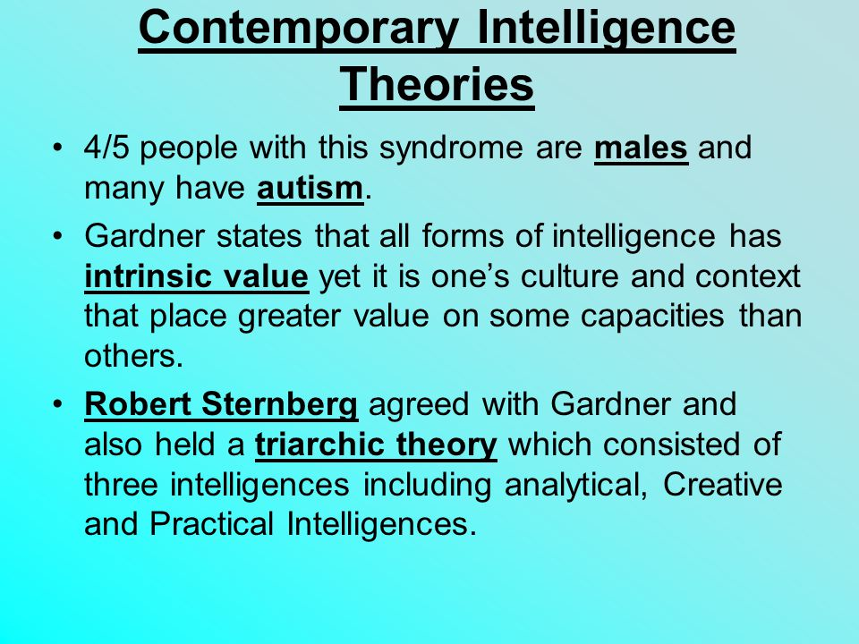 Contemporary Intelligence Theories