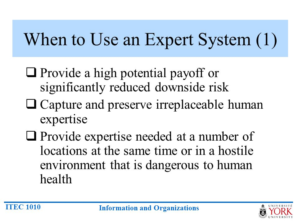 When to Use an Expert System (1)