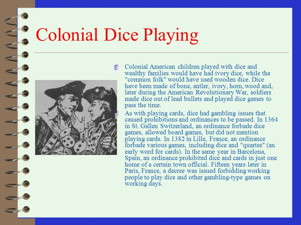 Colonial Dice Playing