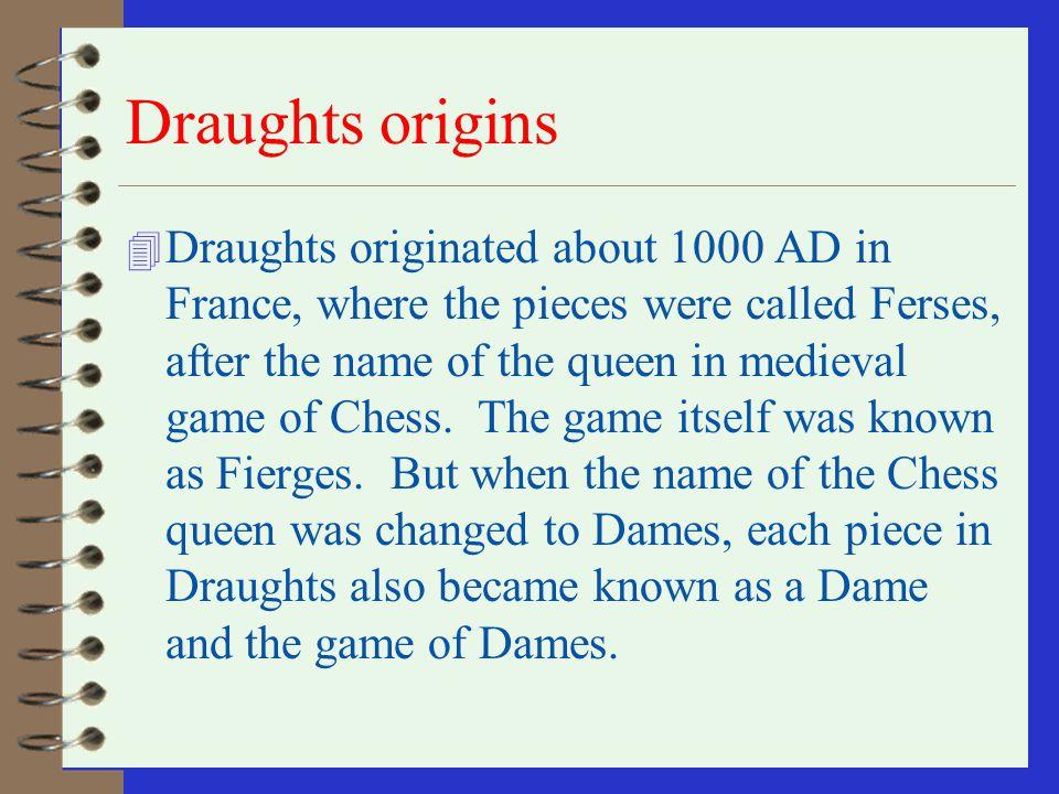 Draughts origins