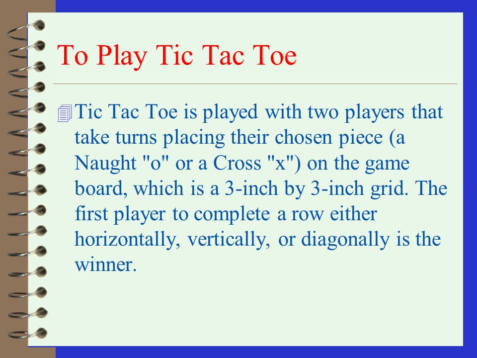To Play Tic Tac Toe
