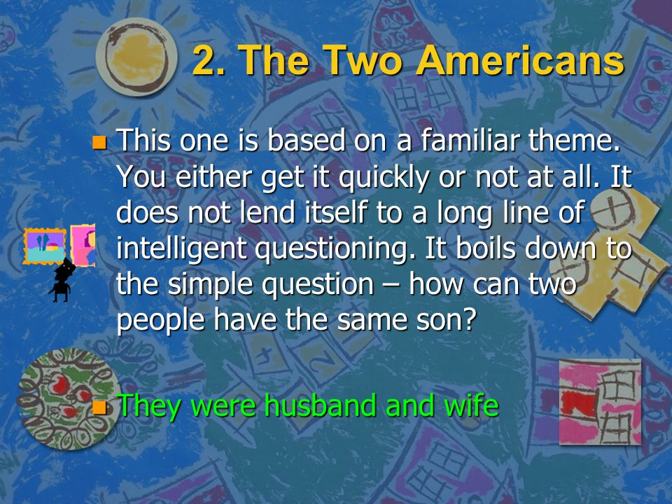 2. The Two Americans