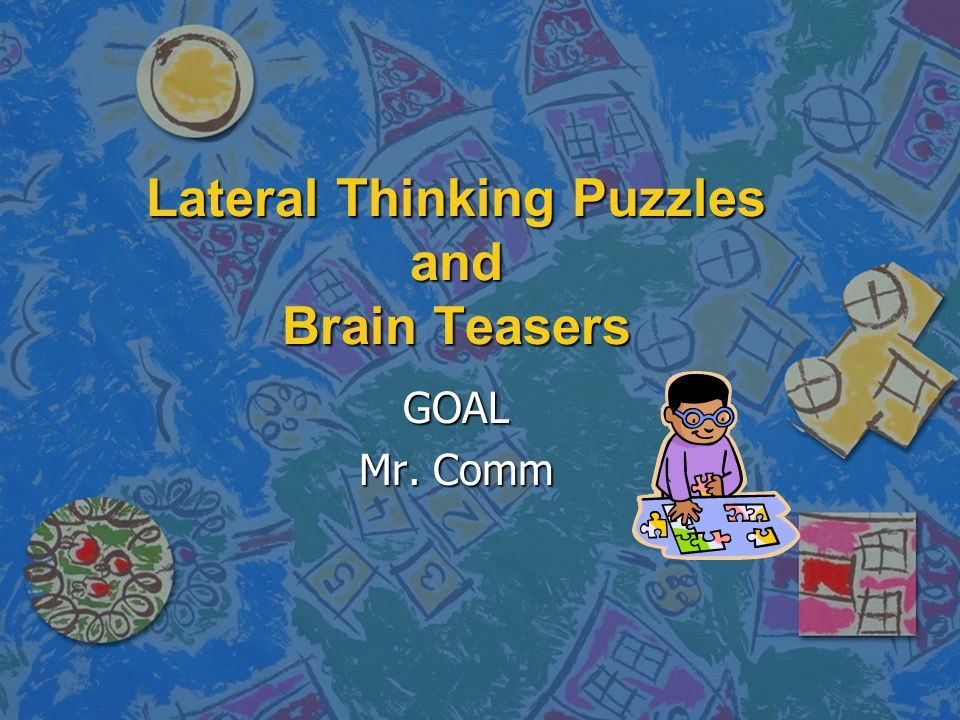 Lateral Thinking Puzzles and Brain Teasers