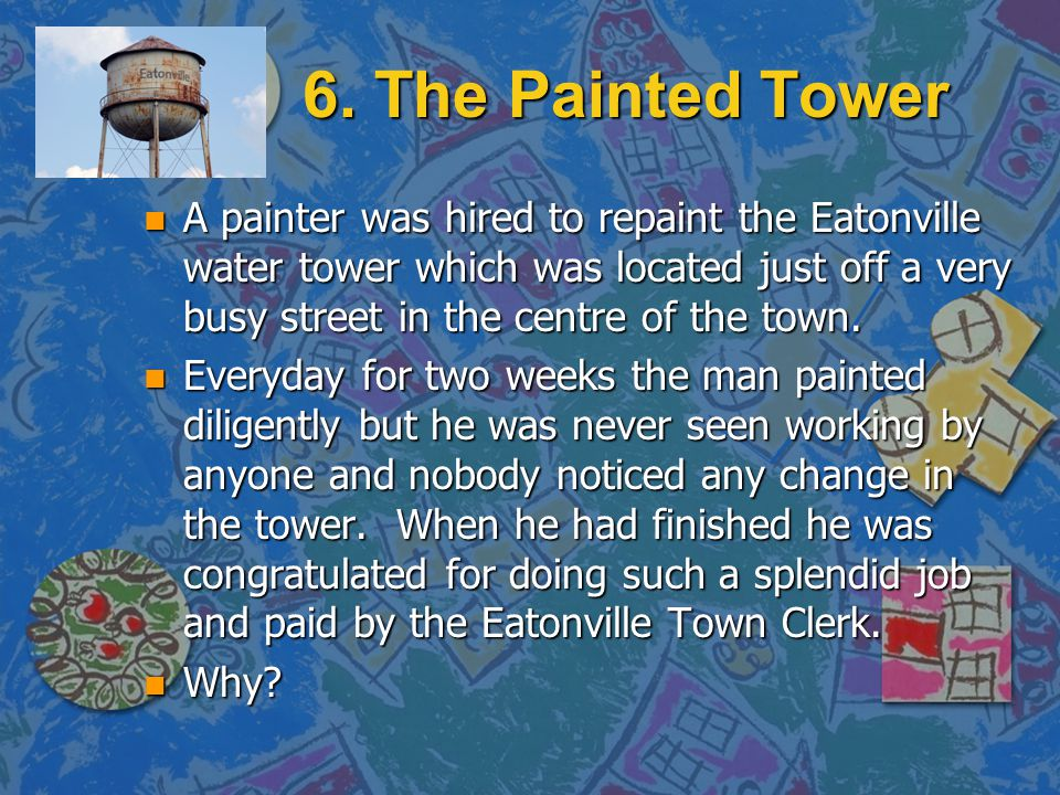 6. The Painted Tower