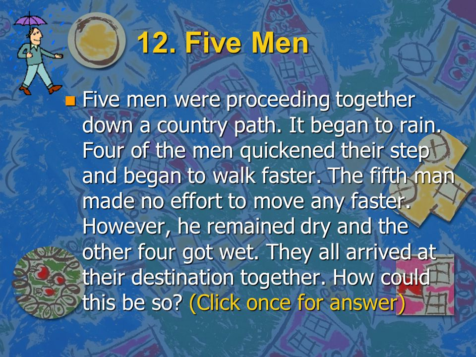 12. Five Men