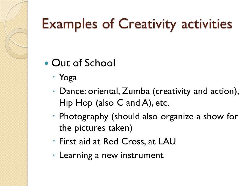 Examples of Creativity activities