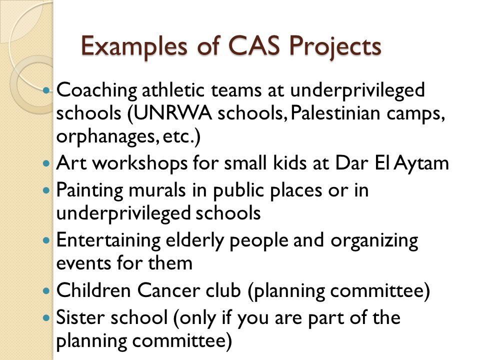 Examples of CAS Projects