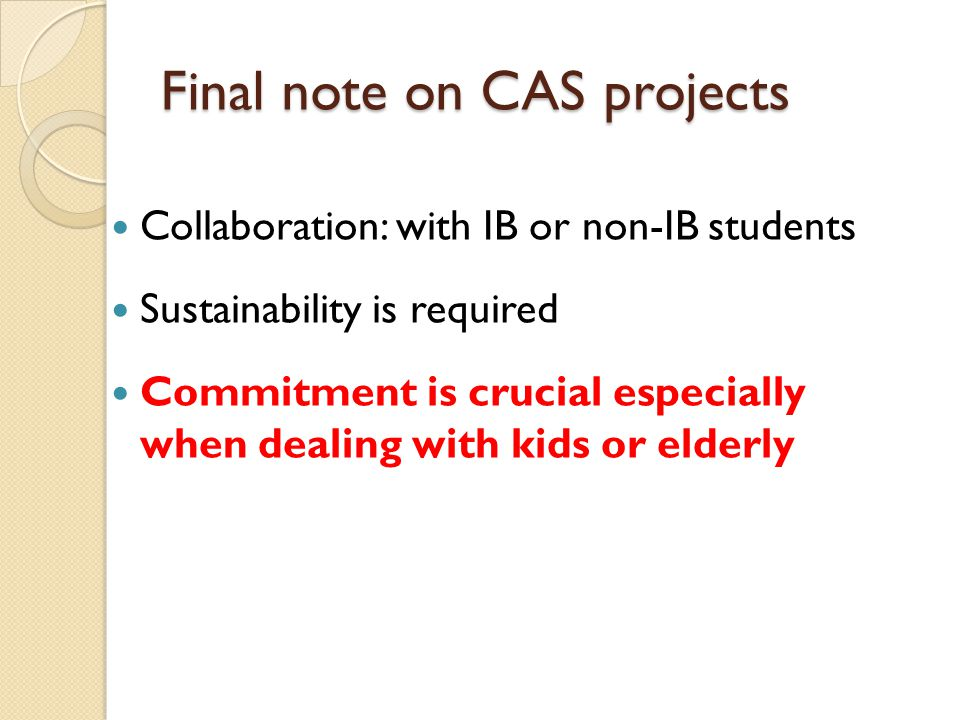 Final note on CAS projects