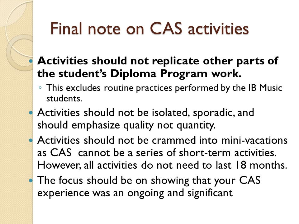 Final note on CAS activities