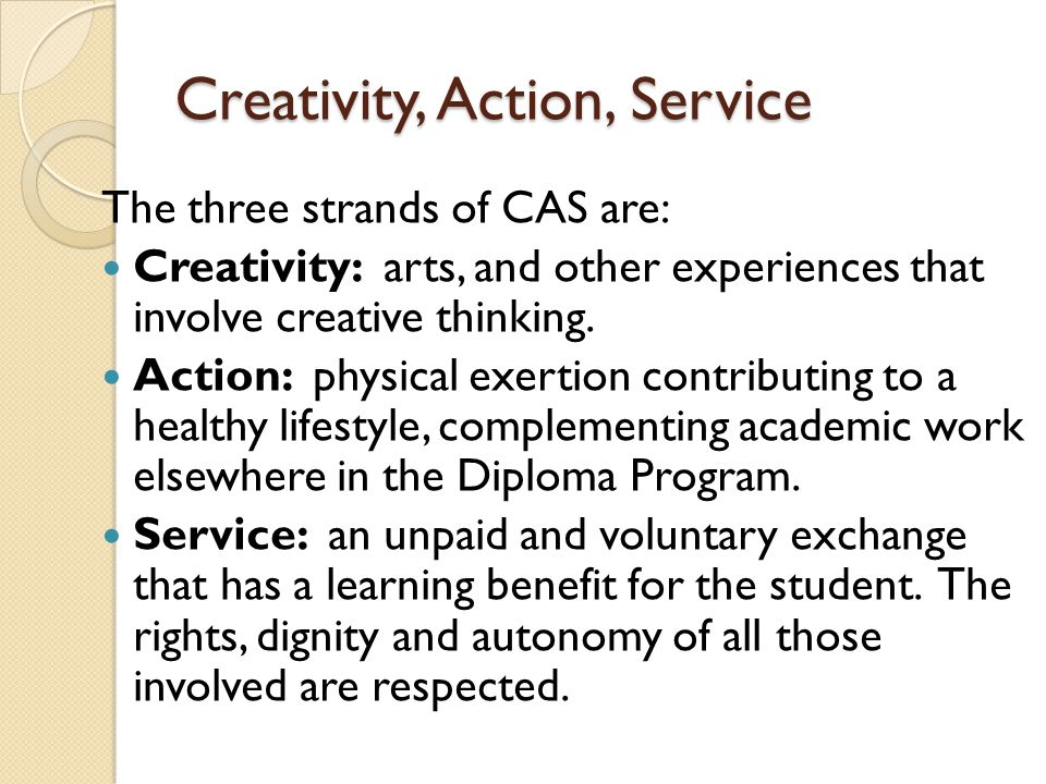 Creativity, Action, Service