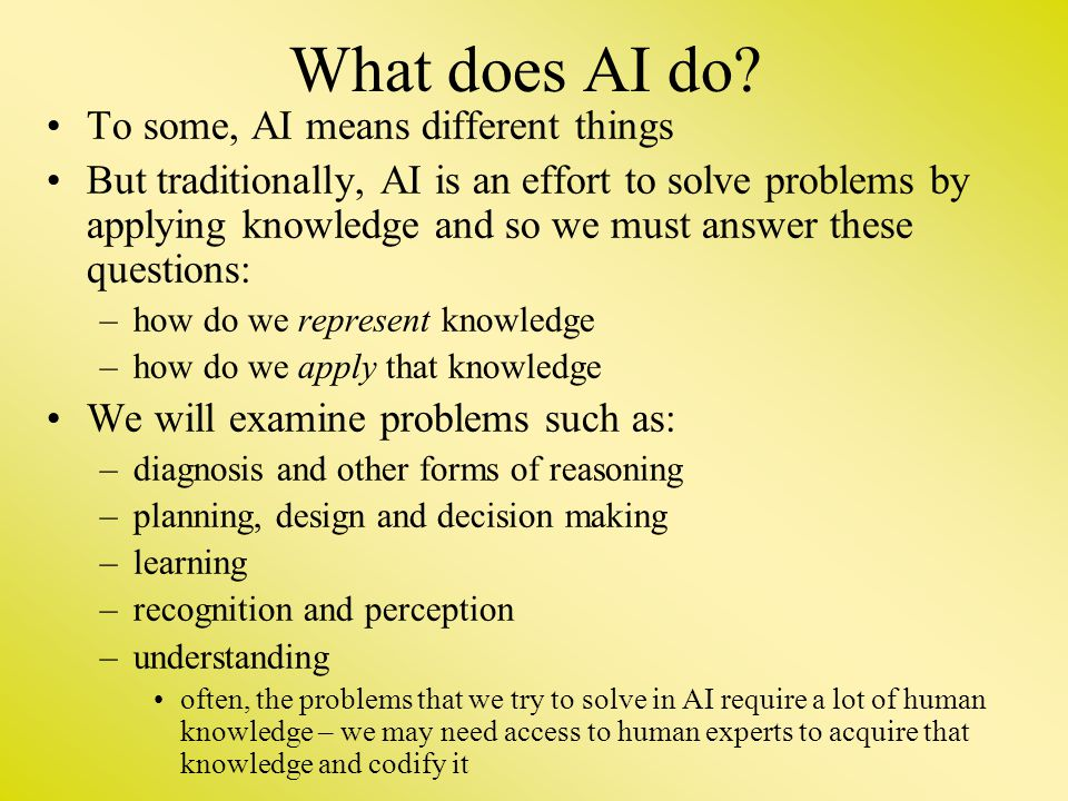 What does AI do To some, AI means different things