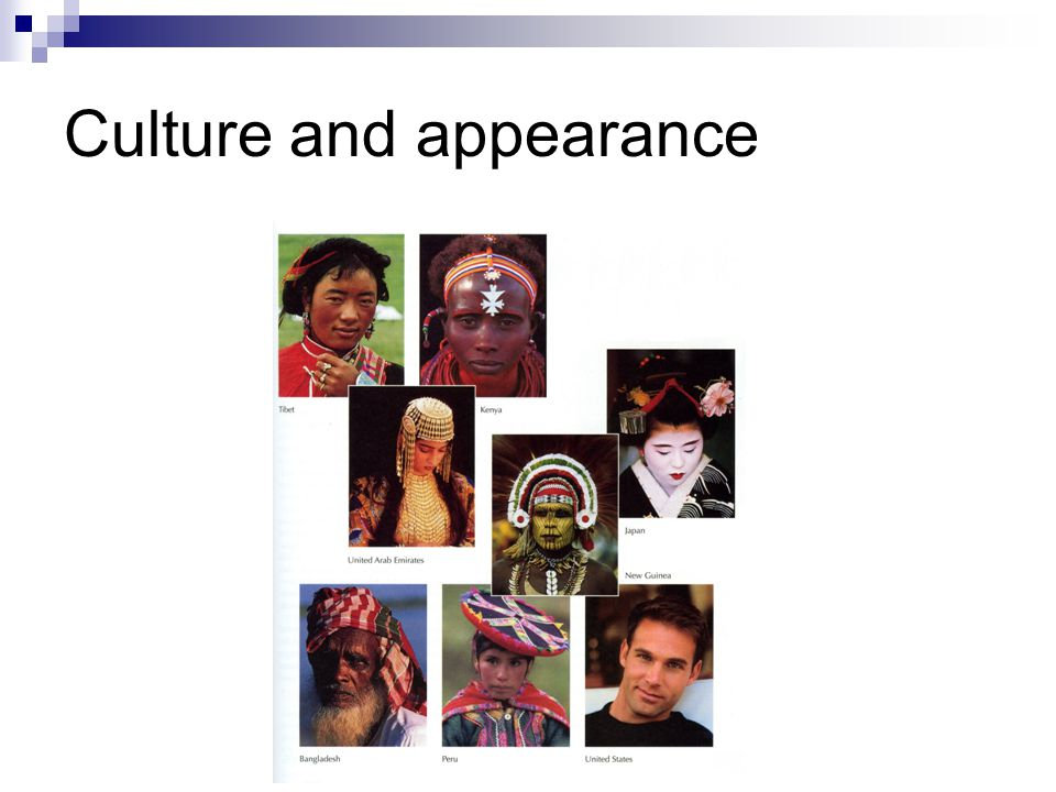 Culture and appearance