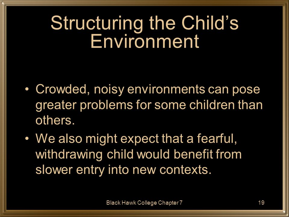 Structuring the Child's Environment