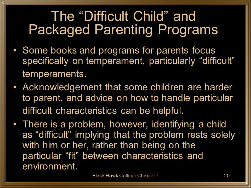 The Difficult Child and Packaged Parenting Programs
